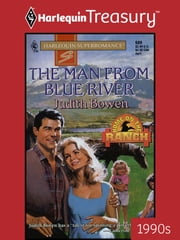 The Man from Blue River ebook by Judith Bowen