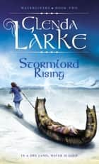 Stormlord Rising ebook by Glenda Larke