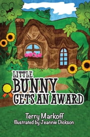 Little Bunny Gets an Award ebook by Terry Markoff