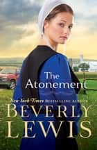 The Atonement ebook by Beverly Lewis