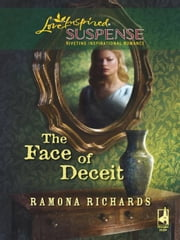 The Face of Deceit ebook by Ramona Richards