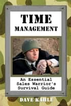 Time Management ebook by Dave Kahle
