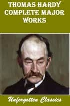 THOMAS HARDY COMPLETE MAJOR WORKS ebook by THOMAS HARDY