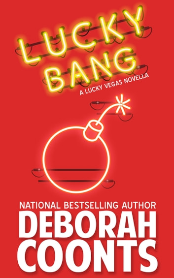 Lucky Bang ebook by Deborah Coonts