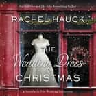 The Wedding Dress Christmas audiobook by