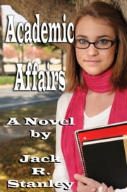 Academic Affairs ebook by Jack R. Stanley