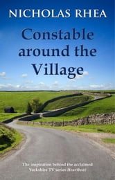 Constable Around the Village ebook by Rhea, Nicholas