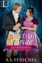 Tainted Bride ebook by A.S. Fenichel
