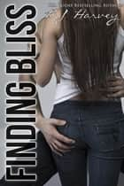 Finding Bliss - Bliss, #6 ebook by BJ Harvey