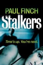 Stalkers (Detective Mark Heckenburg, Book 1) ebook by