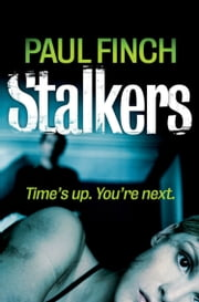 Stalkers (Detective Mark Heckenburg, Book 1) ebook by Paul Finch