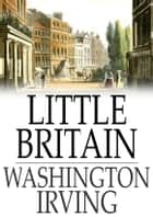 Little Britain 電子書 by Washington Irving