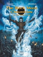 The Black Moon Chronicles 12. The Gates of Hell ebook by Pontet Cyril, François Froideval