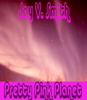 Pretty Pink Planet ebook by Joy Smith