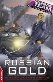 Crime Team: Russian Gold - EDGE ebook by Steve Barlow,Steve Skidmore,David Cousens