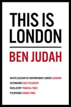 This is London ebook by Ben Judah