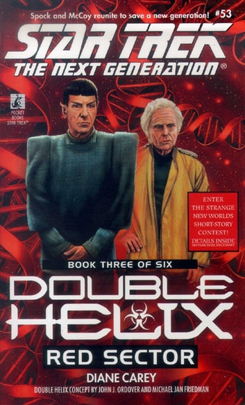 Tng #53 Double Helix Book Three: Red Sector - Star Trek The Next Generation ebook by Diane Carey