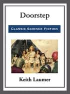 Doorstep ebook by Keith Laumer