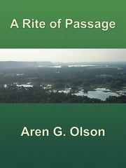 A Rite of Passage ebook by Aren G. Olson