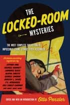 The Locked-Room Mysteries ebook by Otto Penzler