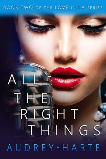 All the Right Things ebook by Audrey Harte
