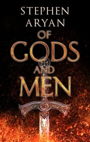 Of Gods and Men ekitaplar by Stephen Aryan