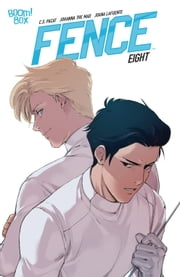 Fence #8 ebook by C.S. Pacat, Johanna the Mad, Joana Lafuente