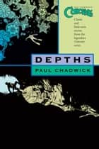 Concrete Volume 1: Depths ebook by Paul Chadwick, Various