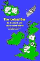 The Iceland Bus ebook by Ed Conduit