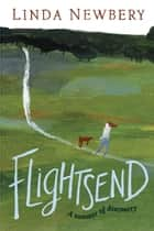 Flightsend ebook by Linda Newbery