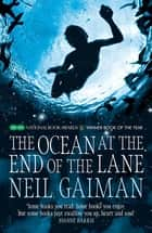 The Ocean at the End of the Lane ebook by Neil Gaiman