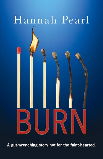 Burn ebook by Hannah Pearl