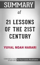 Summary of 21 Lessons for the 21st Century ebook by Paul Adams