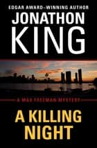 A Killing Night ebook by Jonathon King