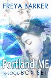 Portland ME Box Set ebook by Freya Barker