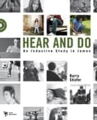 Hear and Do ebook by Barry Shafer