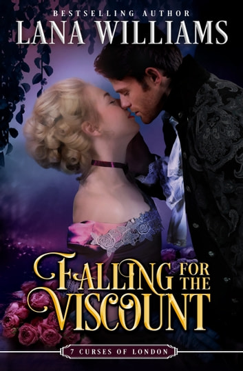 Falling for the Viscount ebook by Lana Williams