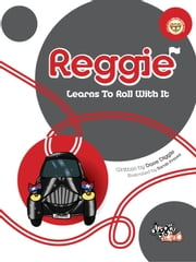 Reggie - Learns To Roll With It ebook by Dave Diggle