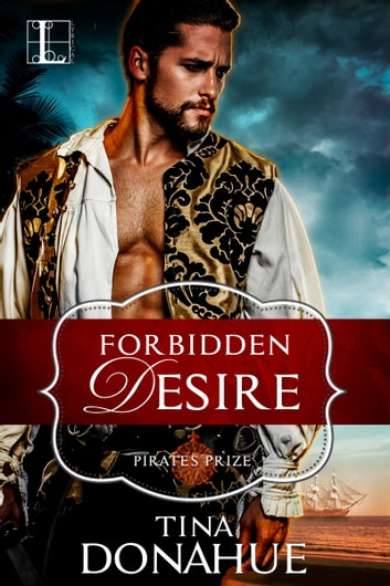 Forbidden Desire ebook by Tina Donahue