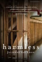 Harmless ebook by Loon, Julienne Van