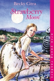 Strawberry Moon ebook by Becky Citra