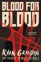Blood for Blood ebook by Ryan Graudin