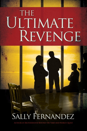 The Ultimate Revenge - Conclusion to the Simon Trilogy ebook by Sally Fernandez