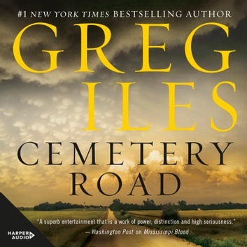 Cemetery Road audiobook by Greg Iles
