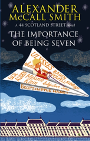 The Importance Of Being Seven ebook by Alexander McCall Smith
