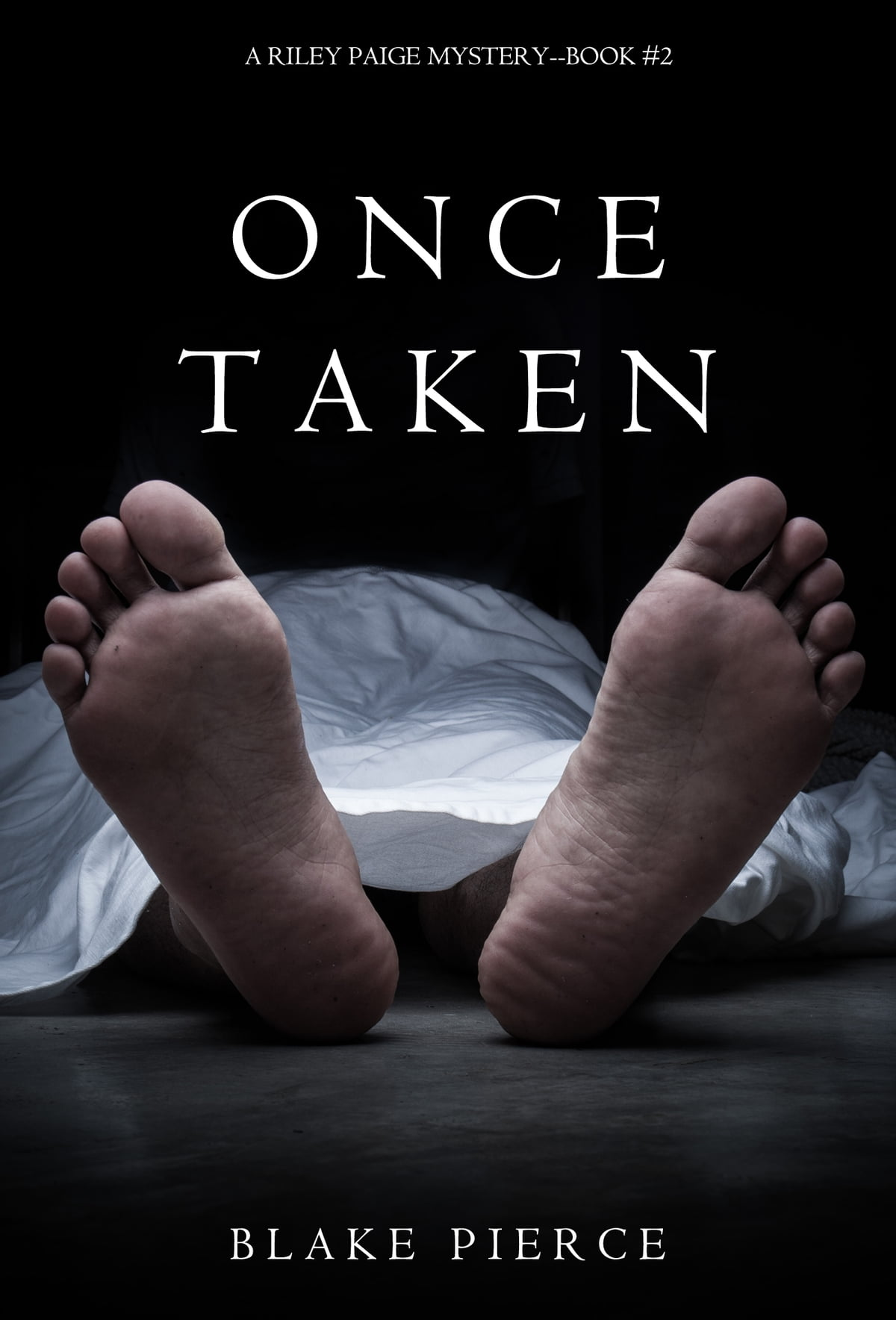 Once Taken (a Riley Paige Mysterybook #2) Ebook By Blake