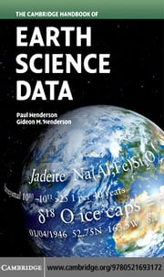 The Cambridge Handbook of Earth Science Data ebook by Henderson, Paul