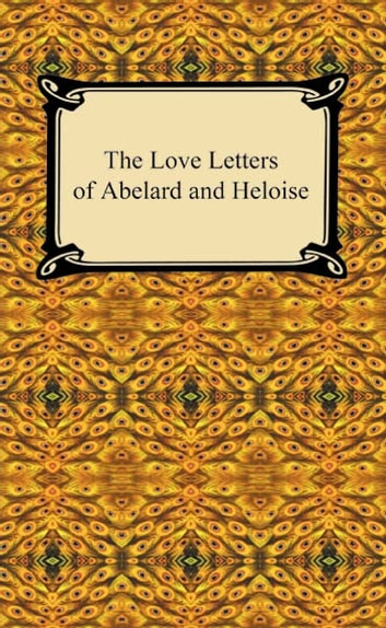abelard and heloise letters the letters of abelard and heloise ebook by abelard 16674
