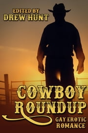 Cowboy Roundup ebook by Drew Hunt