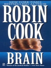 Brain ebook by Robin Cook